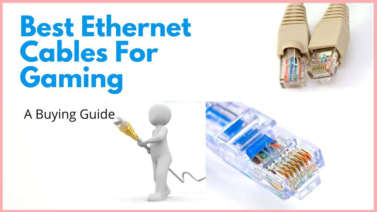 Best Ethernet Cables For Gaming