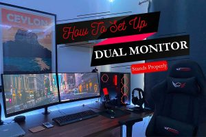 How To Set Up Dual Monitor Stands Properly
