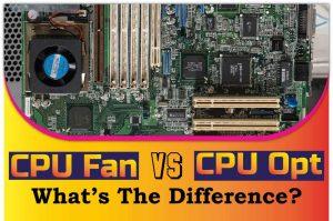 CPU Fan vs CPU Opt