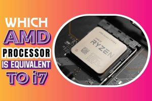 Which AMD Processor Is Equivalent To i7
