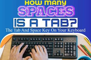How Many Spaces Is A Tab.