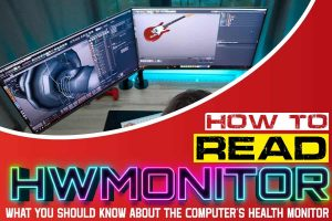 How to Read HWMonitor