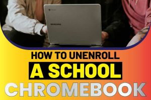 how to unenroll a school chromebook