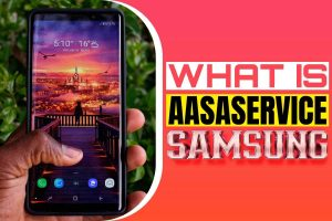 what is aasaservice samsung